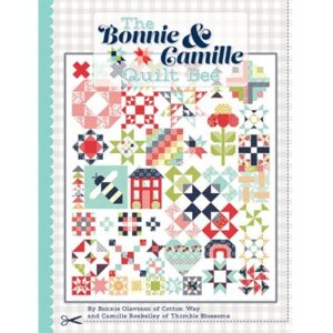 The Bonnie & Camille Quilt Bee Book By It's Sew Emma  For Moda