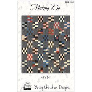 Making Do Pattern By Betsy Chutchian Design For Moda - Min. Of 3