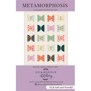 Metamorphosis Pattern By Lo & Behold Stitchery For Moda - Minimum Of 3