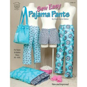 Sew Easy Pajama Pants Pattern By Taylor Made For Moda - Minimum Of 3