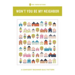 Won'T You Be My Neighbor Pattern By Pen And Paper Patterns For Moda - Minimum Of 3