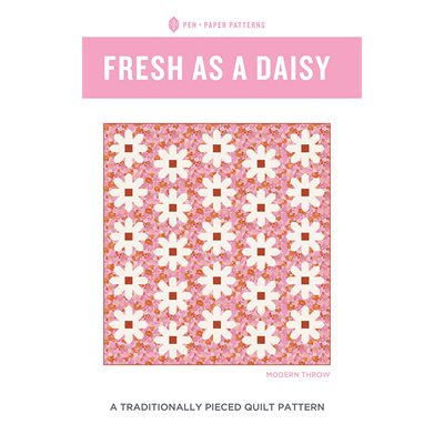 Fresh As A Daisy Pattern By Pen And Paper Patterns For Moda - Minimum Of 3