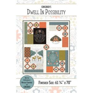 Dwell In Possibility Pattern By Gingiber For Moda - Minimum Of 3