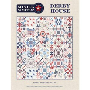 Derby House Bom/10 Pattern By Minick & Simpson For Moda - Minimum Of 3