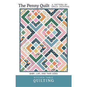 The Penny Quilt By Kitchen Table Quilt For Moda - Minimum Of 3