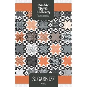 Sugarbuzz Pattern By Prairie Grass Patterns For Moda - Min. Of 3