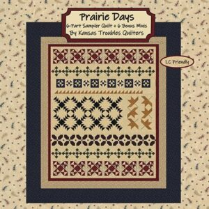 Prairie Days Patterns By Kansas Troubles Quilters For Moda