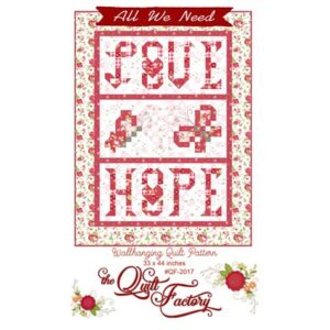 All We Need Pattern By The Quilt Factory For Moda - Minimum Of 3