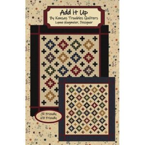 Add It Up Patterns By Kansas Troubles Quilters For Moda - Minimum Of3