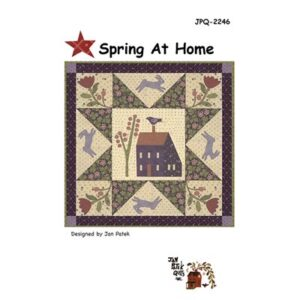 Spring At Home Pattern By Jan Patek Quilts For Moda - Minimum Of 3