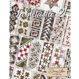 Tabletastic 2 Book By Antler Quilt Design