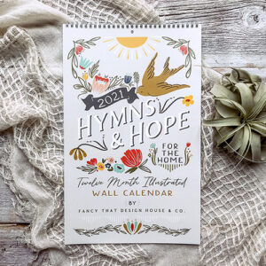 Hymns & Hope Wall Calendar 2021 By Moda