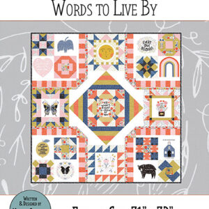 Words To Live Pattern By Gingiber For Moda - Minimum Of 3