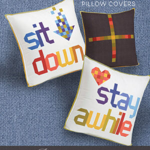Sit Dpwn And Stay Awhile Pillows Pattern By Robin Pickens For Moda - Minimum Of 3
