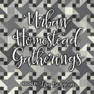 Urban Homestead Gatherings Book By Primitive Gatherings For Moda