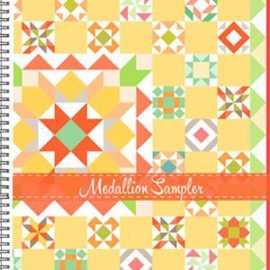 Mefallion Sampler Book By Fig Tree Quilts For Moda