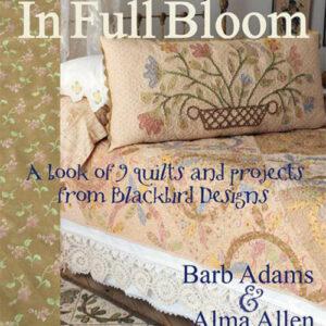 In Full Bloom Book By Blackbird Designs For Moda