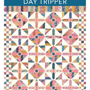 Day Tripper Pattern By Crystal Manning For Moda - Min. Of 3